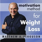 Motivation Method for Weight Loss by Matthew Ferguson